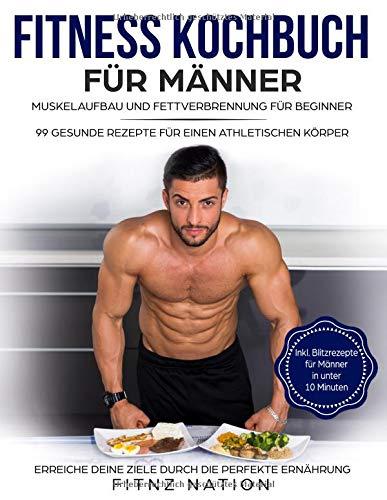 Fitness Kochbuch für Männer